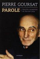 Parole - Pierre Goursat - Goursat Pierre