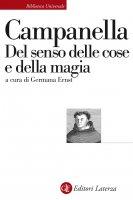Del senso delle cose e della magia - Tommaso Campanella, Germana Ernst