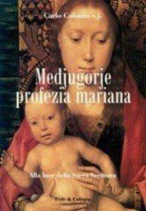Copertina di 'Medjugorje profezia mariana. Alla luce della Sacra Scrittura'