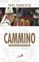 Cammino - Francesco (Jorge Mario Bergoglio)