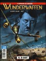 Il D-Day. Wunderwaffen - Nolane Richard D., Maza