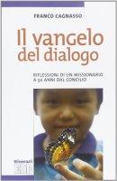 Il Vangelo del dialogo - Franco Cagnasso