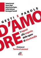 Gesti e parole d'amore - Tonino Lasconi, Fausto Negri, Mariangela Tassielli