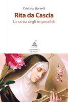 Rita da Cascia. La santa degli impossibili - Siccardi Cristina