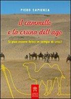 Il cammello e la cruna dell'ago - Piero Sapienza