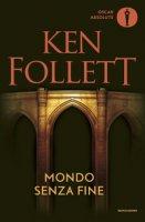 Mondo senza fine - Follett Ken