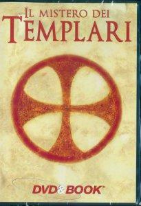 Copertina di 'Il mistero dei templari - Tra storia e leggenda'