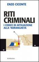 Riti criminali - Enzo Ciconte
