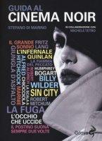 Guida al cinema noir - Di Marino Stefano, Tetro Michele