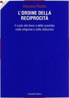 L' Ordine della reciprocità - Rosito Vincenzo