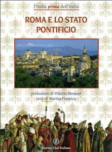 Copertina di 'Roma e lo Stato Pontificio'