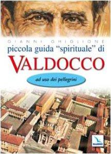 Copertina di 'Piccola guida «spirituale» di Valdocco. Ad uso dei pellegrini'