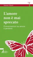 L' amore non è mai sprecato - Simone Olianti