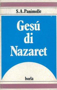 Copertina di 'Gesù di Nazaret nell'ultimo evangelo e nei primi scritti dei Padri'
