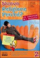 Nuovo religione perché? - Bocchini Sergio, Buttignol Paola, Cabri Pierluigi
