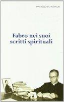 Fabro  nei suoi Scritti Spirituali - Maurizio Schoepflin