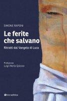 Le ferite che salvano - Simone Raponi