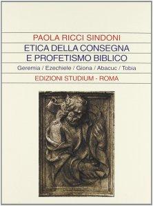Copertina di 'Etica della consegna e profetismo biblico'