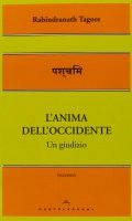 L' anima dell'Occidente - Rabindranath Tagore