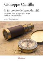 Il tormento della modernità - Giuseppe Cantillo