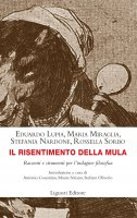Il risentimento della mula - Eduardo Lupia, Maria Miraglia