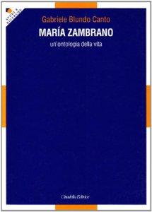 Copertina di 'Maria Zambrano. Un'ontologia della vita'