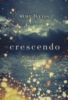 Crescendo - Weiss Amy