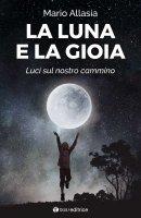 La luna e la gioia - Mario Allasia