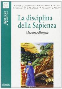 Copertina di 'La disciplina della sapienza. Maestro e discepolo'