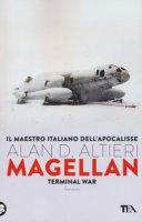 Magellan. Terminal war - Altieri Alan D.
