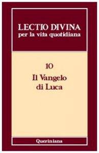 Copertina di 'Lectio divina per la vita quotidiana [VOL_10] / Il Vangelo di Luca'