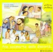 Alla scoperta della felicità. CD-ROM