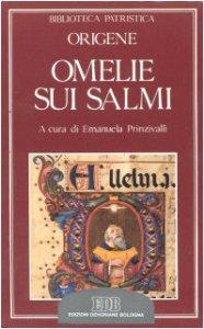 Copertina di 'Omelie sui Salmi. Homiliae in Psalmos XXXVII-XXXVIII'