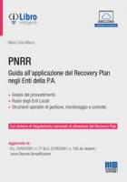 PNRR. Guida all'applicazione del Recovery plan negli enti della P.A.. Con espansione online - Manca Maria Carla