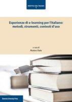 Esperienze di e-learning per l'italiano: metodi, strumenti, contesti d'uso