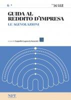GUIDA AL REDDITO D'IMPRESA 6 - Le agevolazioni - Ceppellini Lugano & Associati