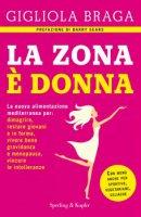 La Zona è donna - Gigliola Braga