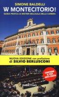 W Montecitorio! Guida pratica ai «misteri» dell'Aula della Camera - Baldelli Simone