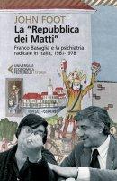 """La """"Repubblica dei Matti"""" - John Foot"""