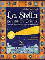 La stella venuta da Oriente - Adalberto Mainardi, Martina Peluso