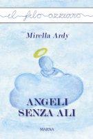 Angeli senza ali - Mirella Ardy