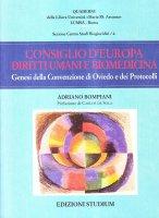 Consiglio d'Europa diritti umani e biomedicina - Adriano Bompiani