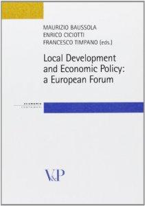 Copertina di 'Local Development and Economic Policy: a European Forum'