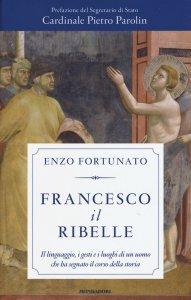 Copertina di 'Francesco il ribelle'