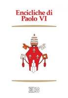 Encicliche di Paolo VI - Paolo VI