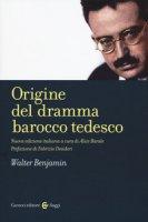Origine del dramma barocco tedesco - Benjamin Walter