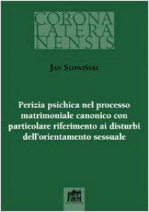 Copertina di 'Perizia psichica nel processo matrimoniale canonico con particolare riferimento ai disturbi dell`orientamento sessuale'