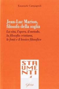 Copertina di 'Jean-Luc Marion, filosofo della soglia'