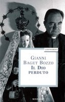 Il Dio perduto - Gianni Baget Bozzo