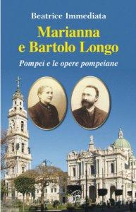 Copertina di 'Marianna e Bartolo Longo'